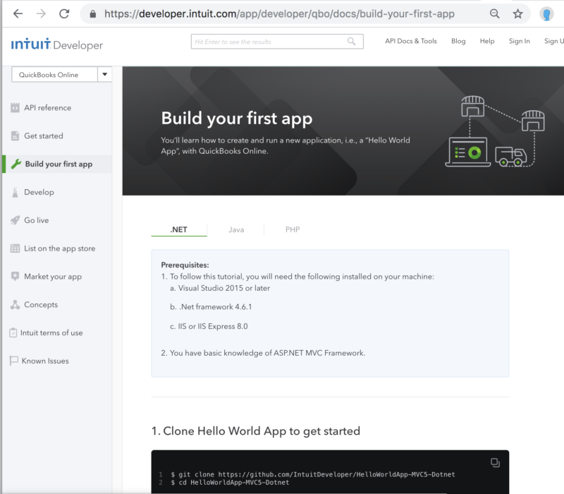 """""""Build Your First App"""" docs provide step-by-step guidance in prog language of choice"""